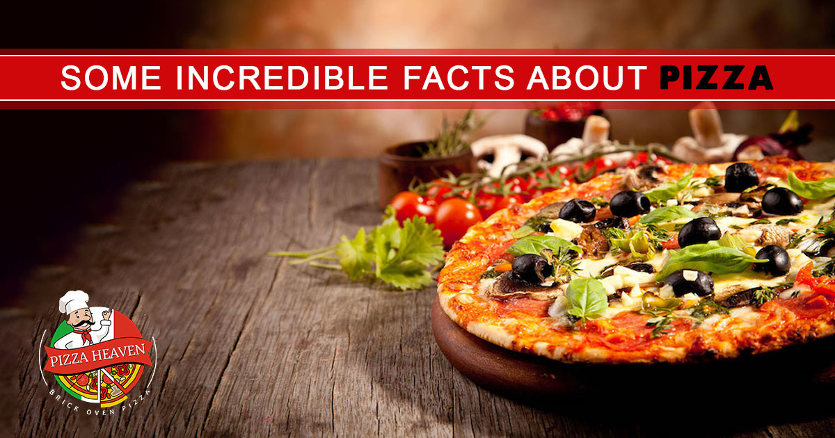 Some incredible facts about pizza