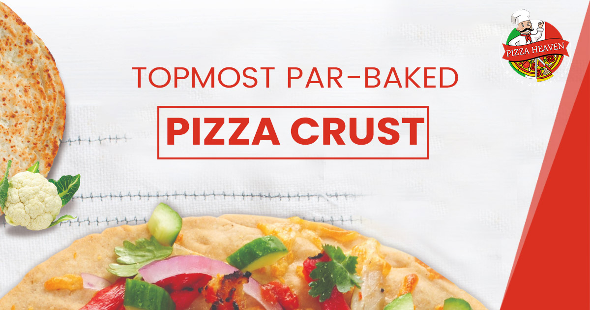 What is the most famous par-baked crust to order at a Pizza store?