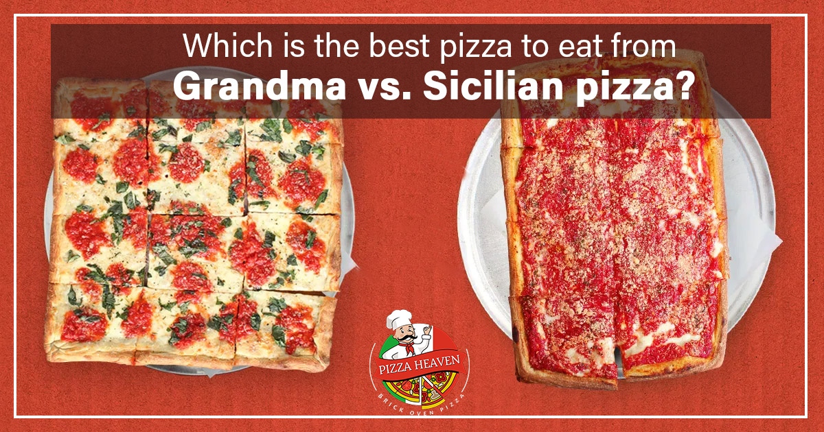 Grandma vs. Sicilian pizza