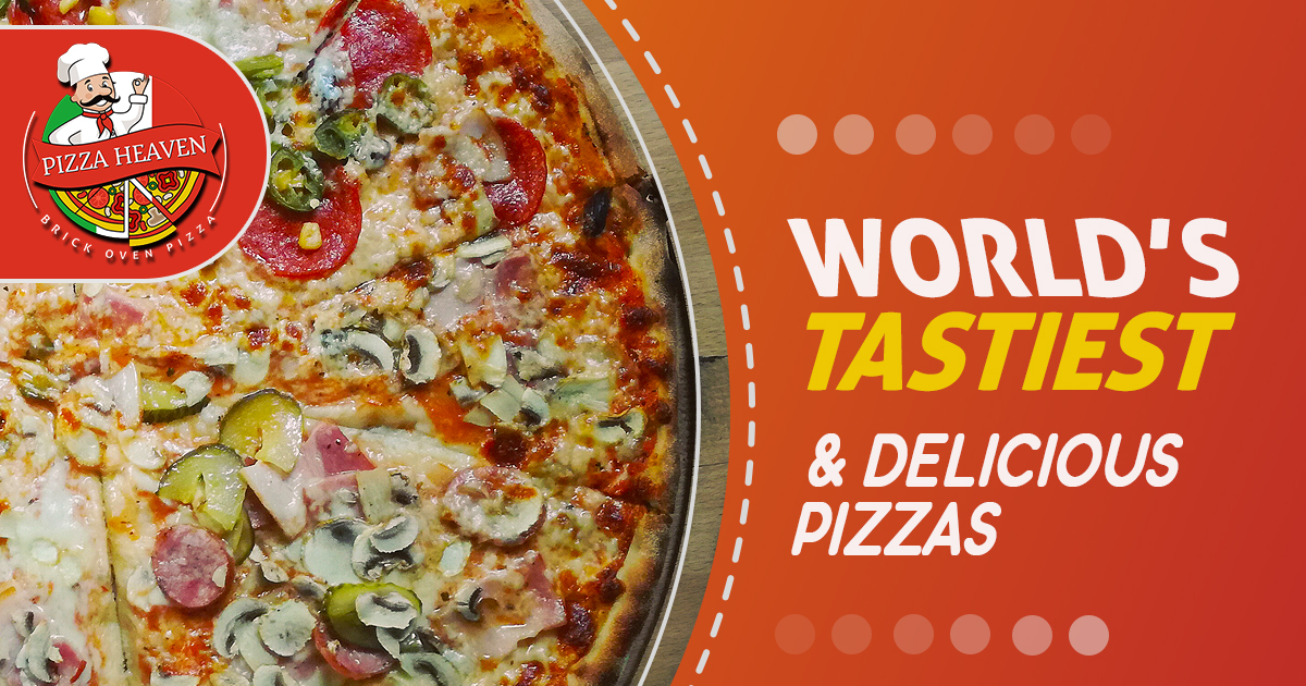 World's Tastiest and delicious Pizzas