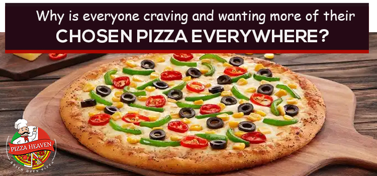 Why everyone wanting their chosen pizza everywhere