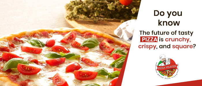 Do you know - The future of tasty pizza is crunchy, crispy, and square