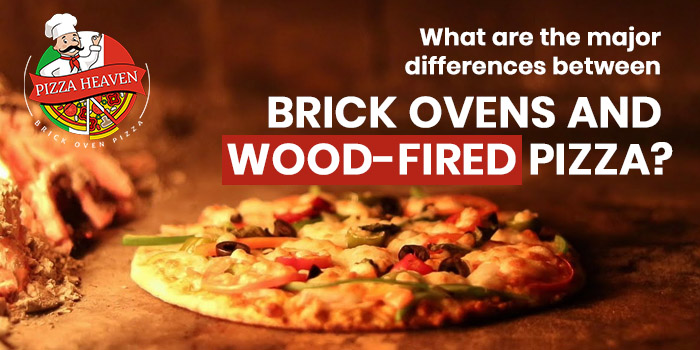 What are the major differences between brick ovens and wood-fired pizza?