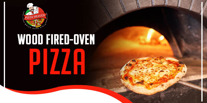 Wood fired-oven pizza